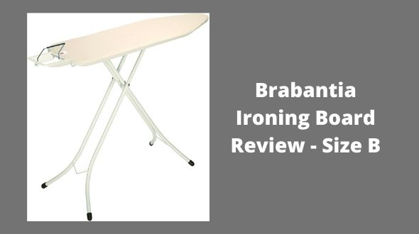 Brabantia Ironing Board Review – Size B, Standard